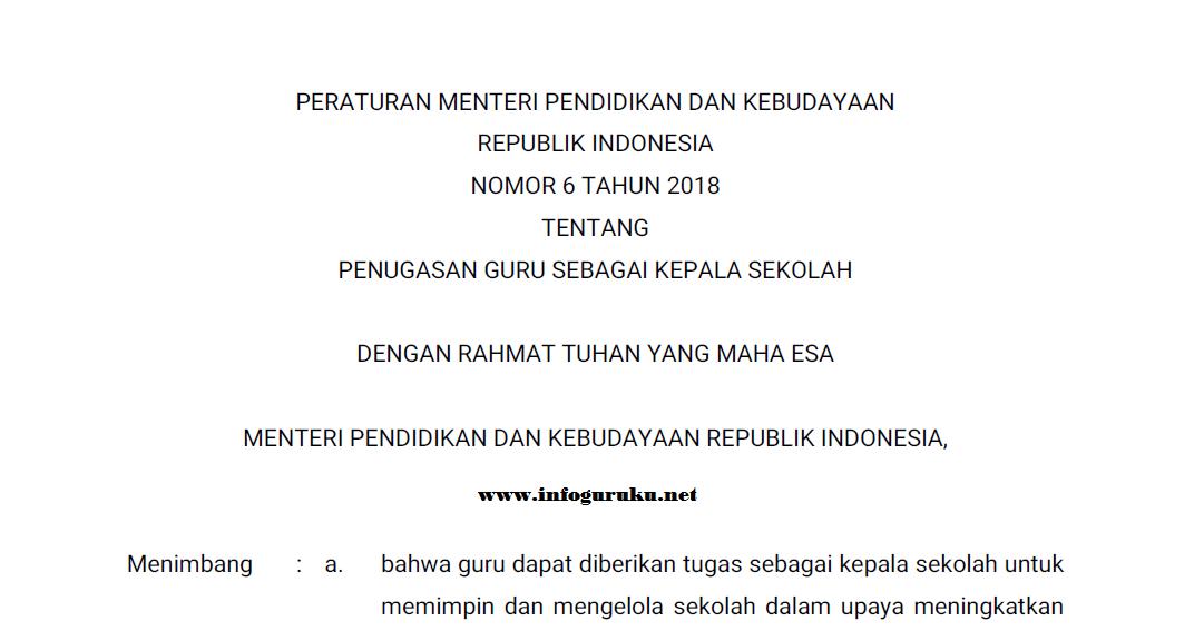 Permendikbud Nomor  Tentang Penugasan Guru Sebagai Kepala Sekolah Merupakan Peruturan Pengganti Dari Peraturan Menteri Pendidikan Nasional Nomor