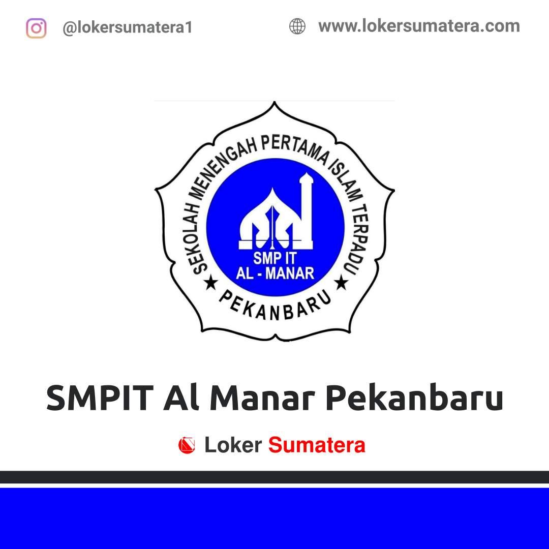Lowongan Kerja Pekanbaru: SMPIT Al Manar Januari 2021