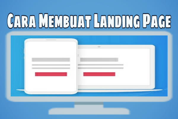 Cara Membuat Landing Page Gratis Di Blogger