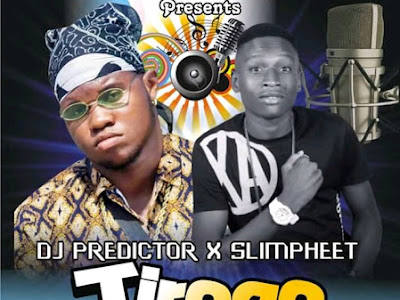 [Music] DJ Predictor ft. Slimpheet - TIROGO