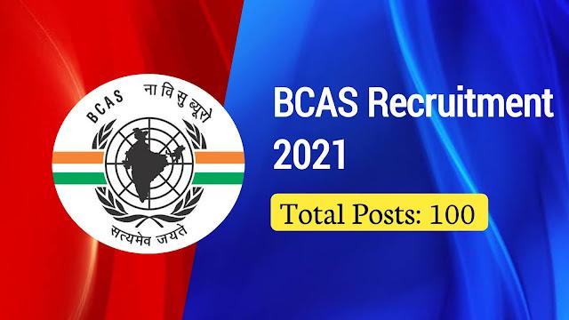 BCAS Recruitment 2021:
