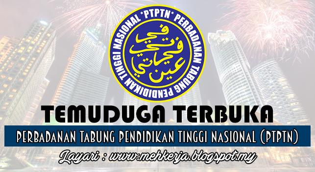 Temuduga Terbuka 2016 di Perbadanan Tabung Pendidikan Tinggi Nasional (PTPTN)