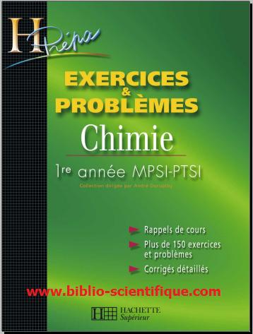 Livre : Chimie 1ère année MPSI-PTSI Exercices & problèmes