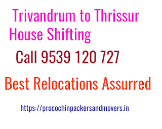 Trivandrum to Thrissur House Shifting