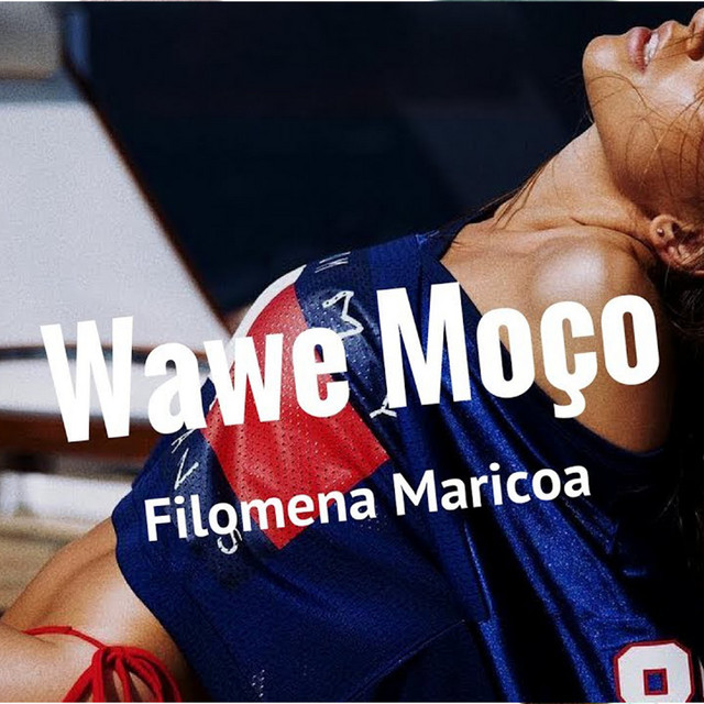 Filomena Maricoa - Wawé Moço (2021) [DOWNLOAD]