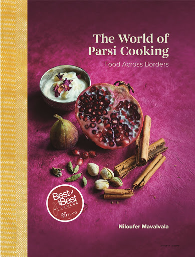 The World Of Parsi Cooking: Food Across Borders