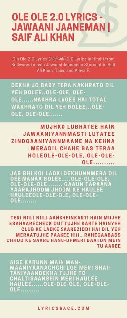 OLE OLE 2.0 Lyrics - Jawaani Jaaneman Infographic