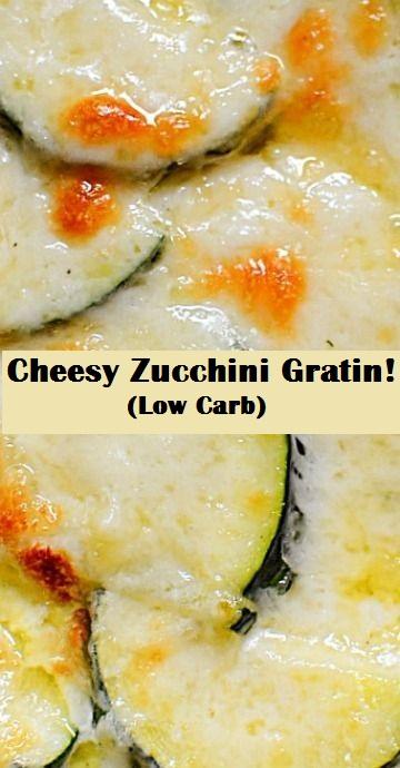 Cheesy Zucchini Gratin! (Low Carb)