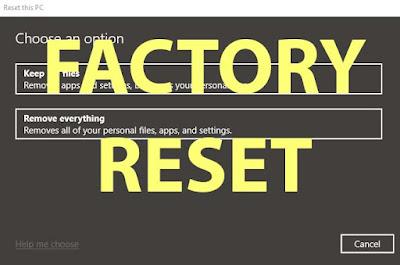 Cara Kembali ke Pengaturan Pabrik atau Factory Reset Windwos 10