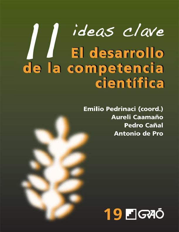 11 Ideas clave: El desarrollo de la competencia científica – Emilio Pedrinaci