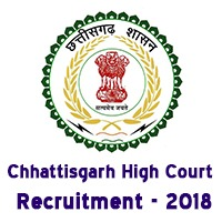 Chhattisgarh High Court Recruitment Notification 2018 for District Judge Posts