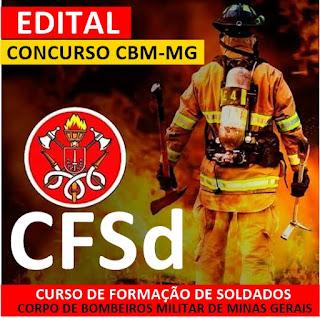 Edital CBM-MG CFSd: Soldados e Especialistas