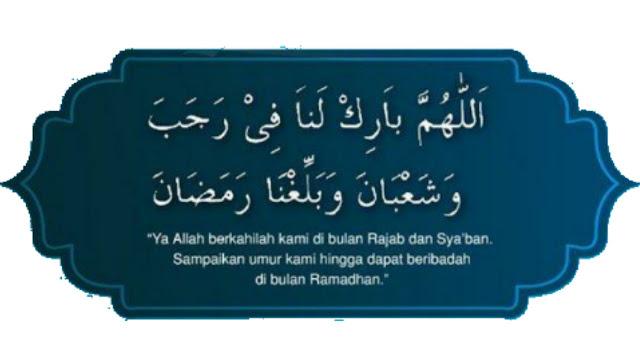 Bulan rajab,bulan sya'ban,bulan ramadhan