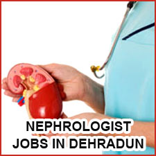 Jobs in Dehradun Nephrologist in Swami Rama Himalayan University Exp 1 Years to 3 Years www.srhu.edu.in