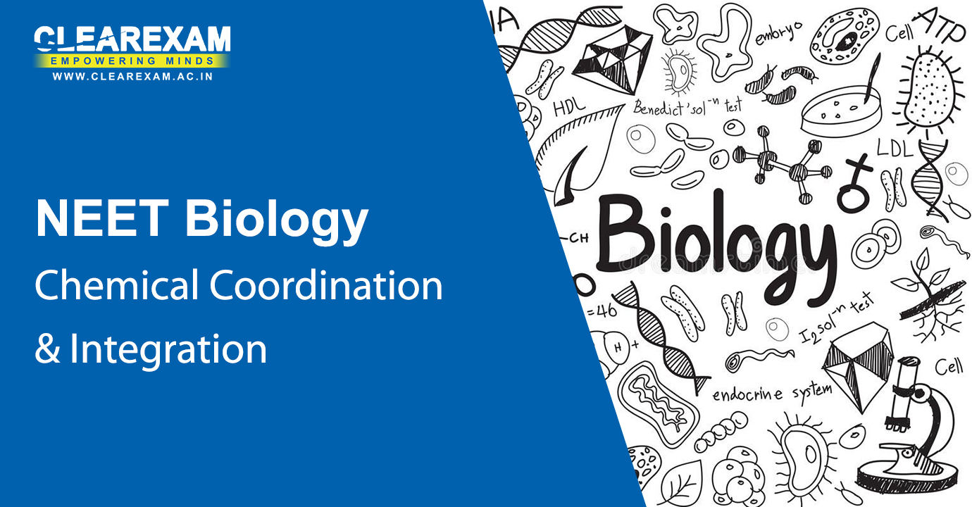 NEET Biology Chemical Coordination and Integration