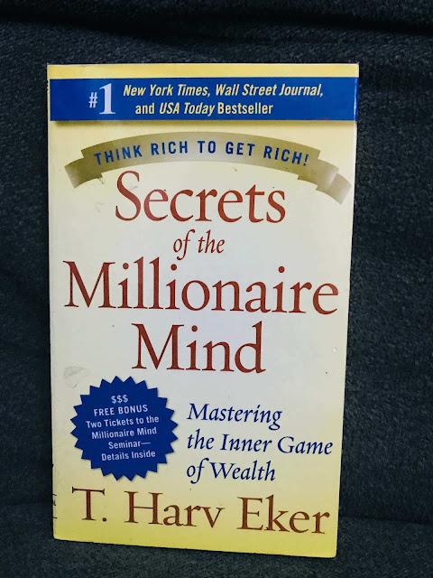 Secrets of the Millionaire Mind: Mastering the Inner Game of Wealth  T. Harv Ecker