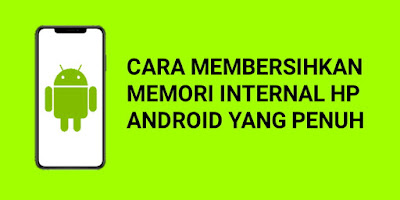 Memori internal android penuh