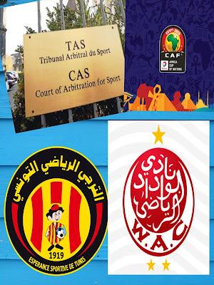 La vraie décision de TAS sur l'affaire de la fameuse finale de la Ligue des champions africaine à Radès entre le Wydad de Casablanca et l'Espérance de Tunis