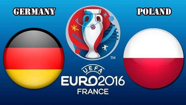 Euro 2016 match preview: Germany vs Poland | Nigerian News  Latest