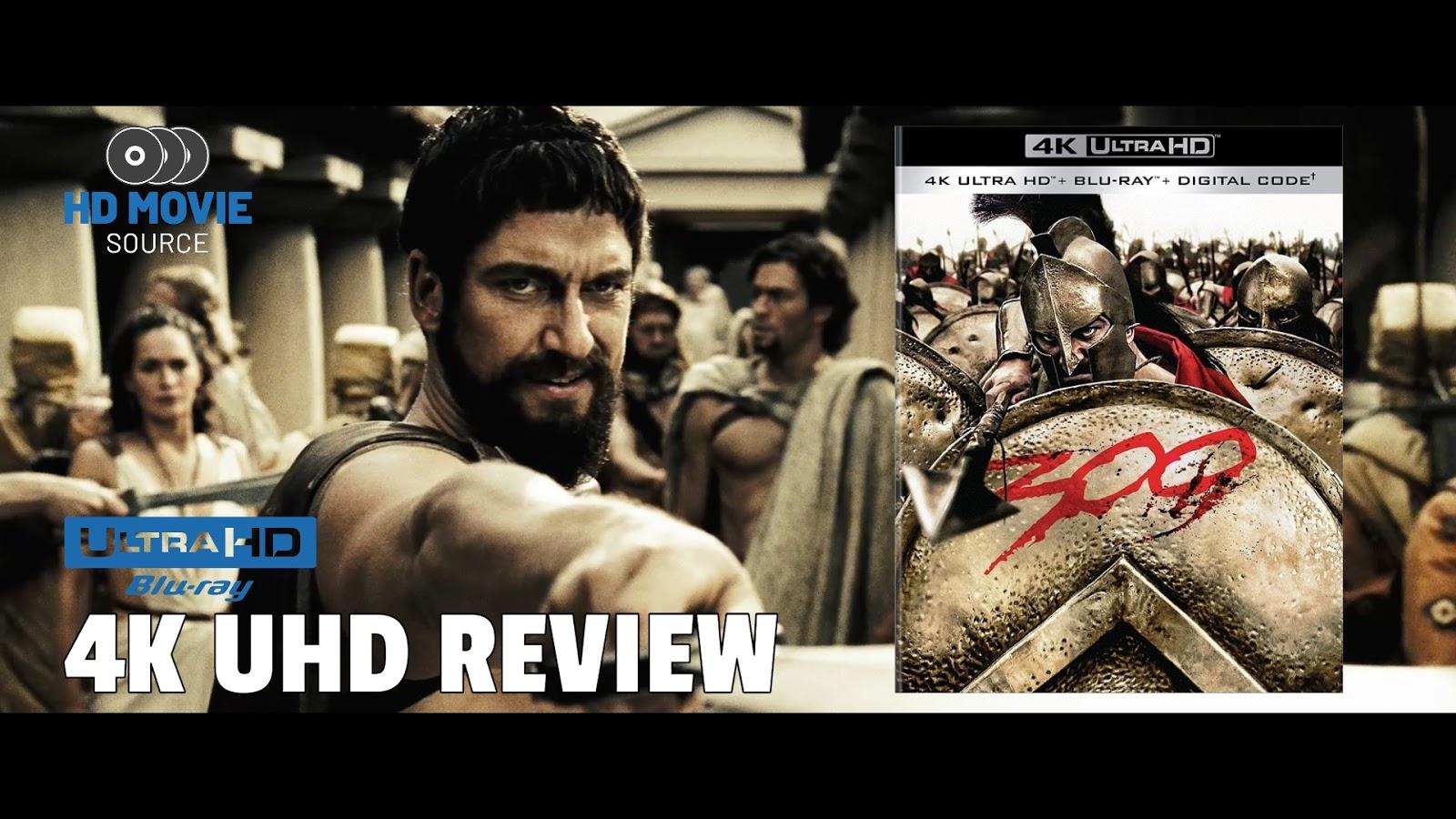 300 2007 4k Ultra Hd Blu Ray Review The Basics