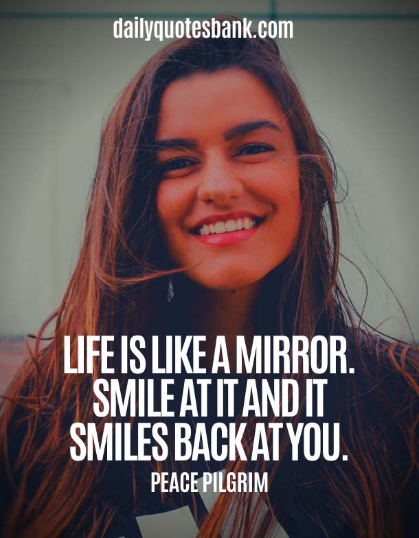 Life Quotes To Make You Smile And Feel Better
