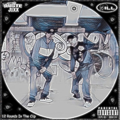 Ruste Juxx & ILL - 12 Rounds in the Clip (2019) - Album Download, Itunes Cover, Official Cover, Album CD Cover Art, Tracklist, 320KBPS, Zip album
