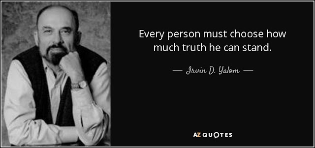 "picture of Irvin yalom with his quote "" Every person must choose how much truth he can stand"""