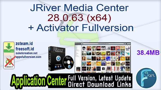JRiver Media Center 28.0.63 (x64) + Activator Fullversion