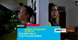 Biodata Lengkap Pemain Sinetron Pulang Malu Tak Pulang Rindu MNCTV
