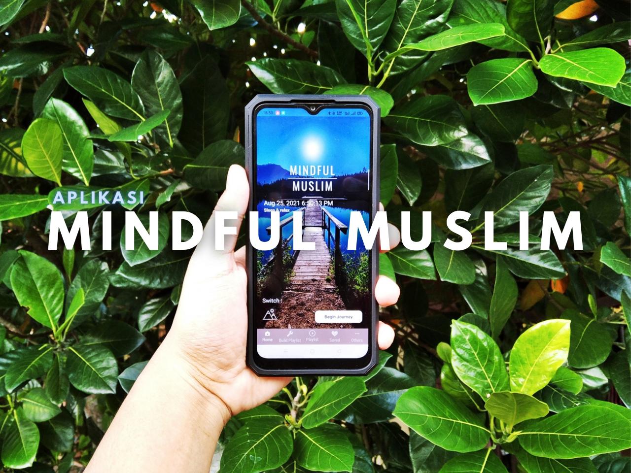 Aplikasi Mindful Muslim