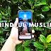 Aplikasi Mindful Muslim Terapi Untuk Minda, Jiwa dan Rohani