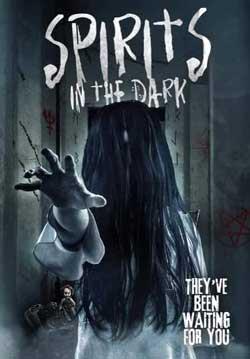 Spirits in the Dark (2019)