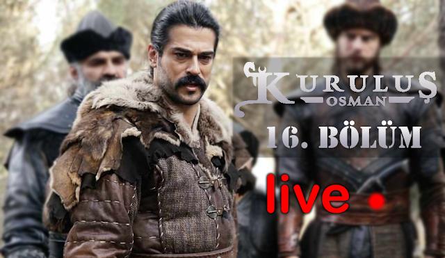 Kuruluş Osman 16. Bölüm live