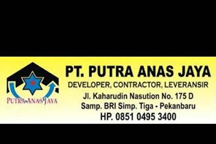 Lowongan Kerja Pekanbaru : PT. Putra Anas Jaya Januari 2018