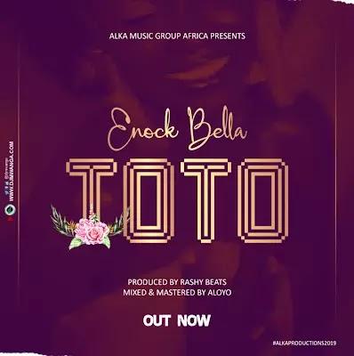 Download Audio | Enock Bella - Toto