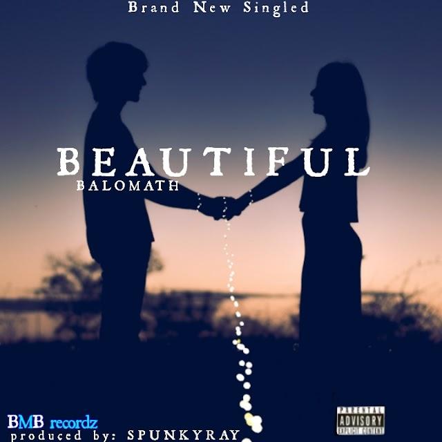 DOWNLOAD MUSIC Beautiful - Balomath