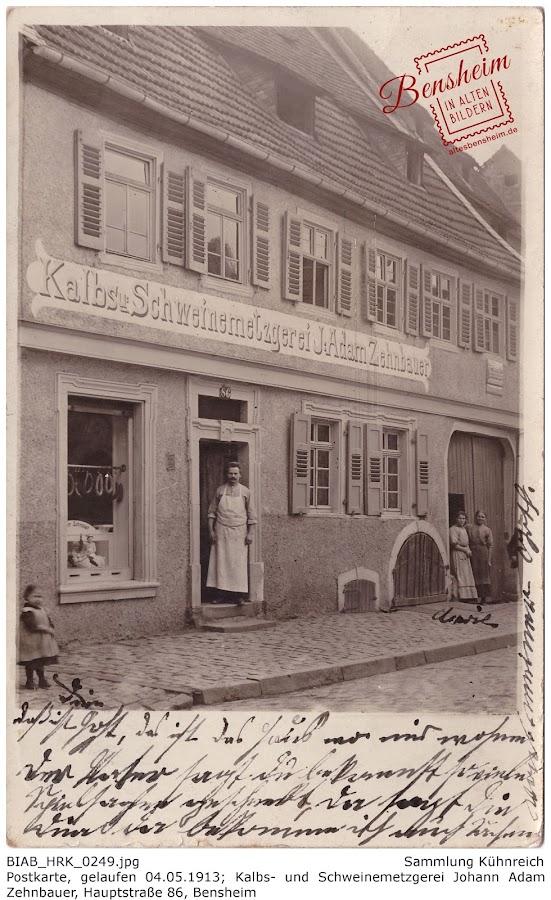 BIAB_HRK_0249 Kalbs- und Schweinemetzgerei Johann Adam Zehnbauer, Hauptstraße 86, Bensheim 1913, Postkarte, Sammlung Kühnreich