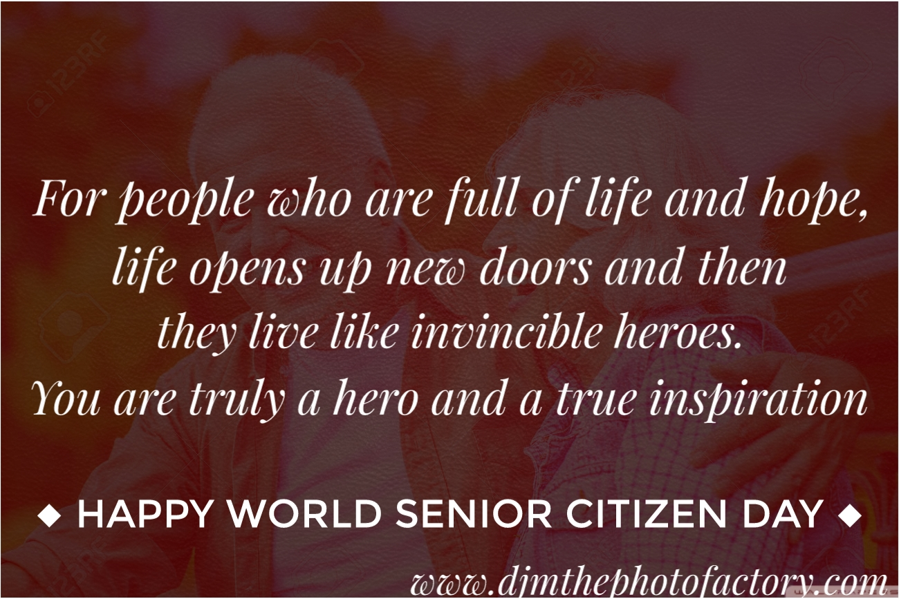 World Senior Citizen Day 2019 Wishes Images Quotes