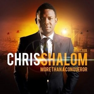 Chris Shalom - We Bless Your Name Mp3 Audio [Download and Lyrics]