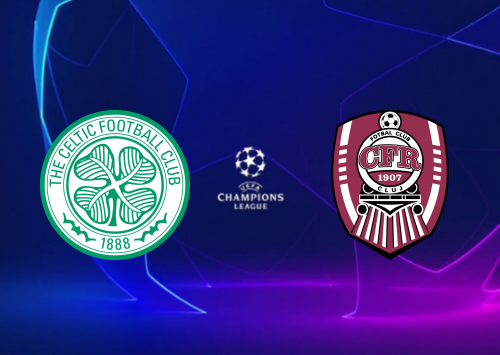 Celtic vs CFR Cluj -Highlights 13 August 2019