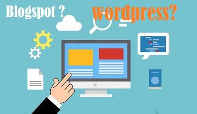 Yakin Pilih Blogger atau Wordpress? Temukan Jawabnnya disini