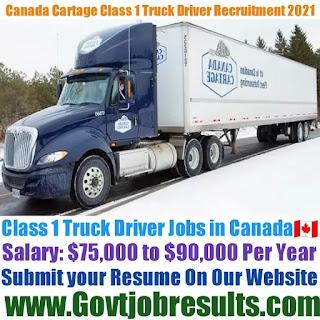 Canada Cartage Class 1 Truck Driver Recruitment 2021-22