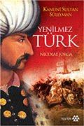 Yenilmez Türk – Nicolae Jorga PDF indir