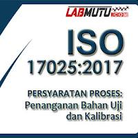 Penanganan Bahan Pengujian dan atau Kalibrasi Berdasarkan ISO 17025