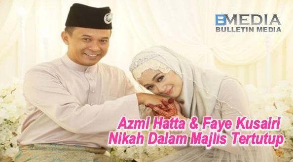 Minggu Lepas Nafi, Hari Ini Foto Nikah Faye Kusairi & Azmi Hatta Viral..