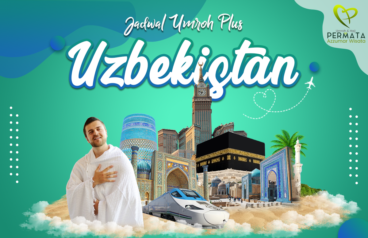 Biaya Paket Umroh Uzbekistan program Ziarah Imam Albukhori
