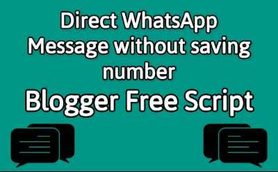 Direct WhatsApp Message without saving number Script for Blogger