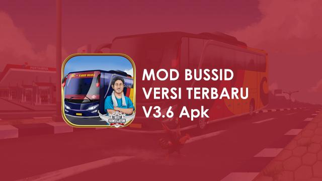 Download Mod Bussid V3.6 Apk Terbaru 2021- Bus Simulator Indonesia