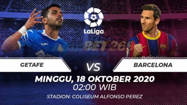 Prediksi Getafe Vs Barcelona, Minggu 18 Oktober 2020 Pukul 02.00 WIB @ Bein Sport