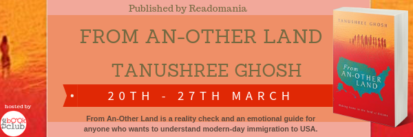 Blog Tour: From An-Other Land by Tanushree Ghosh